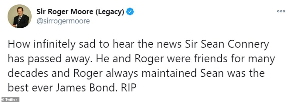 Successor: Sir Roger Moore's legacy Twitter account also paid tribute to Connery, saying the actors were 'friends for many decades' and the fourth 007 said the Connery was 'the best ever James Bond'